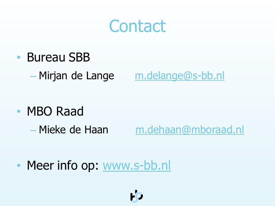 Contact Bureau SBB MBO Raad Meer info op: www.s-bb.nl