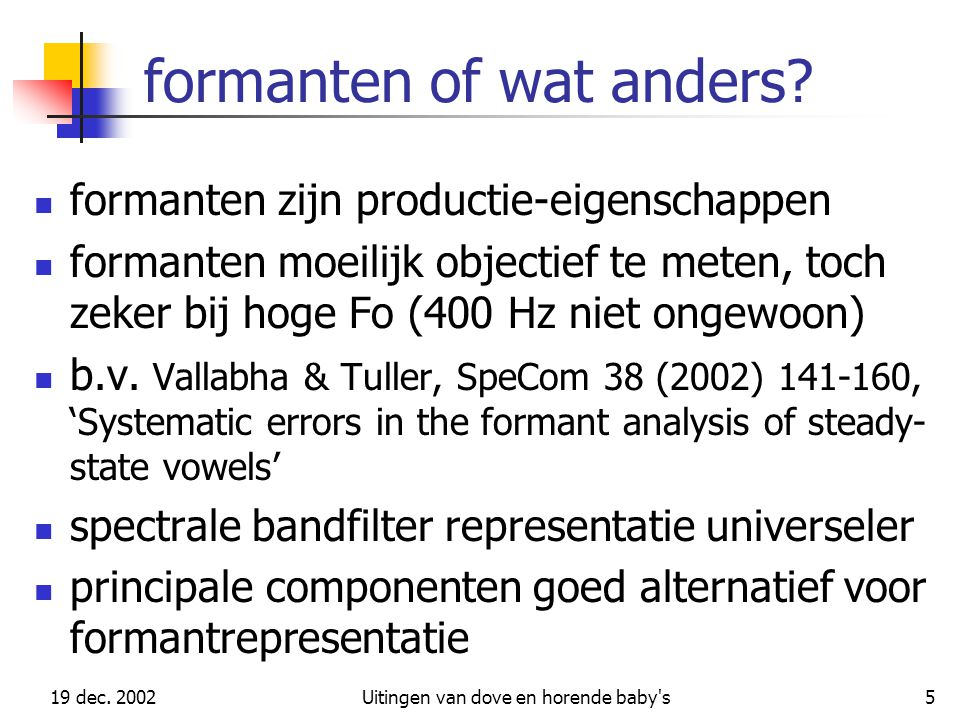 formanten of wat anders