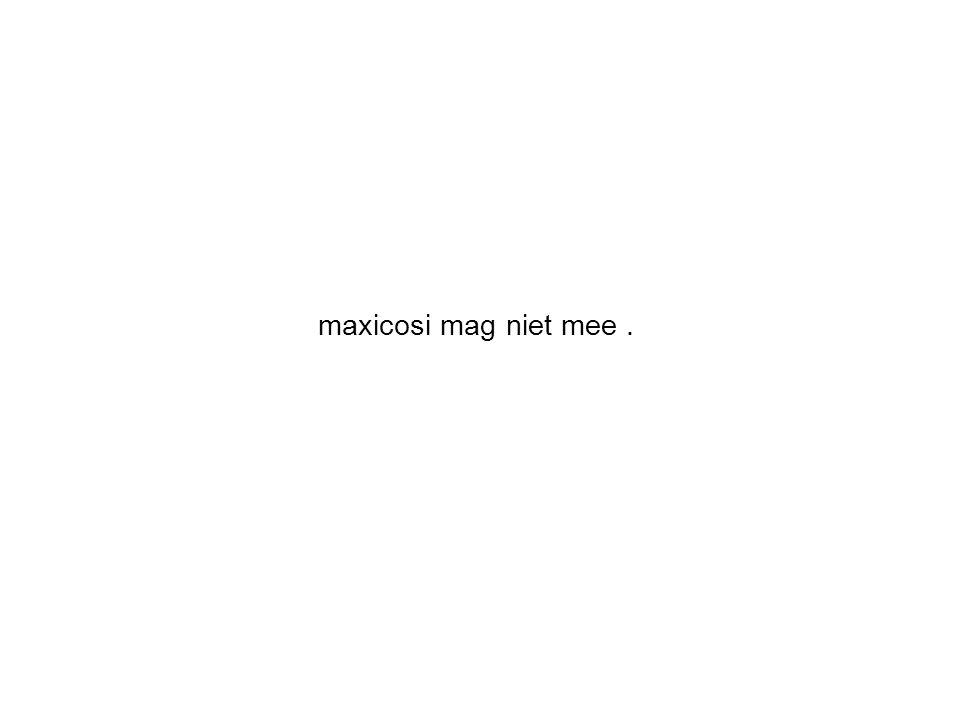 maxicosi mag niet mee .