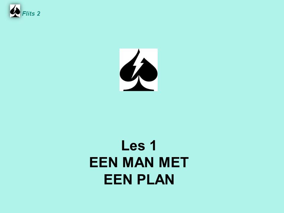 Flits 2 Les 1 EEN MAN MET EEN PLAN Spel 2.