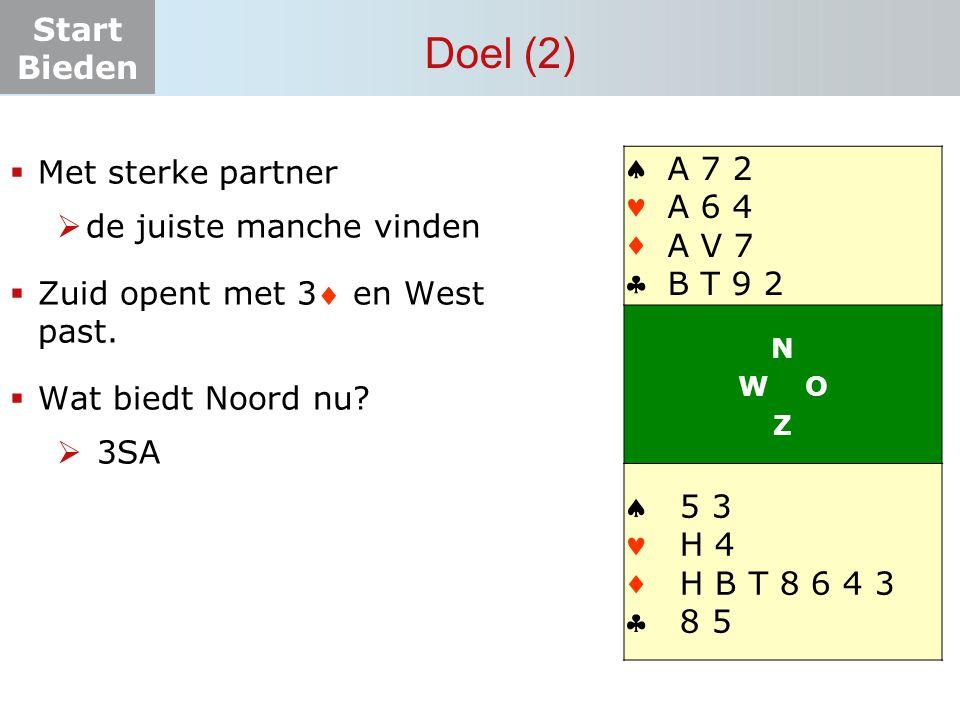 3 Doel (2)     A 7 2 Met sterke partner A 6 4