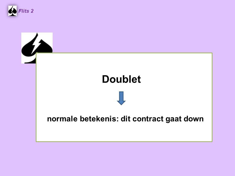Flits 2 Doublet normale betekenis: dit contract gaat down Spel 2.