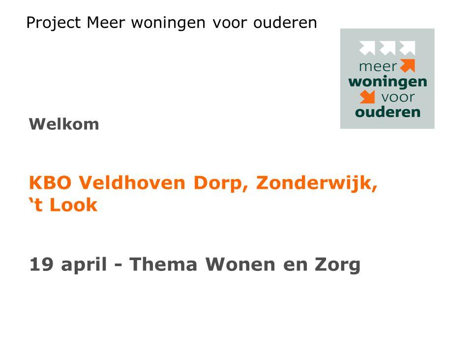KBO Veldhoven Dorp, Zonderwijk, 't Look