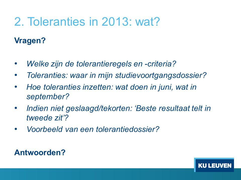 2. Toleranties in 2013: wat Vragen