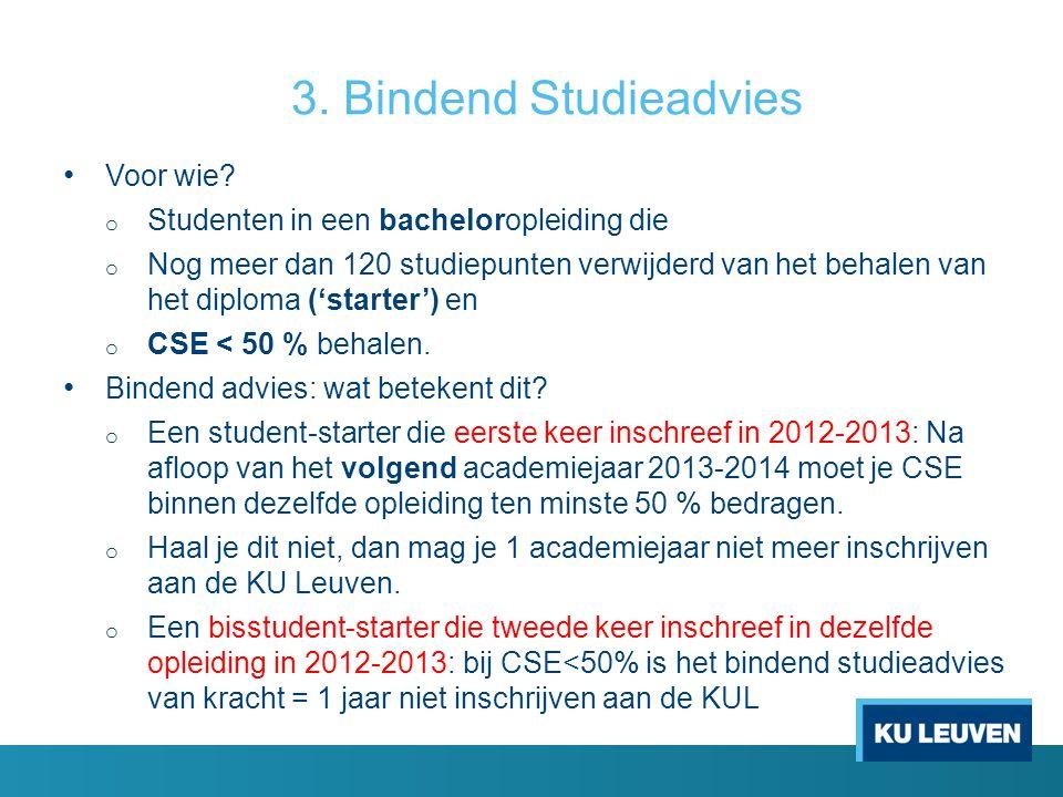 3. Bindend Studieadvies Voor wie