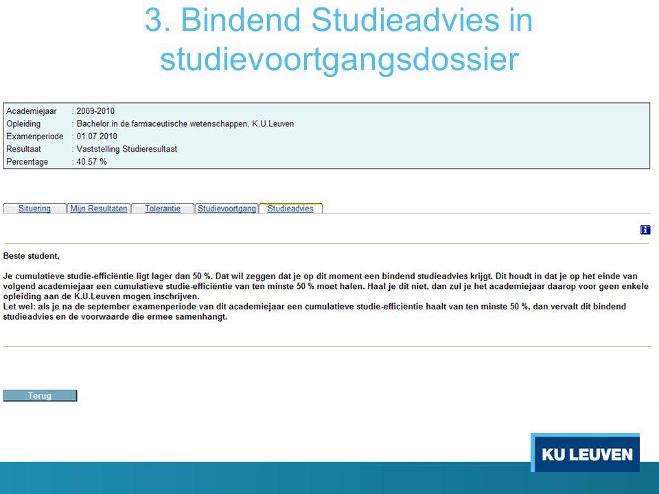3. Bindend Studieadvies in studievoortgangsdossier