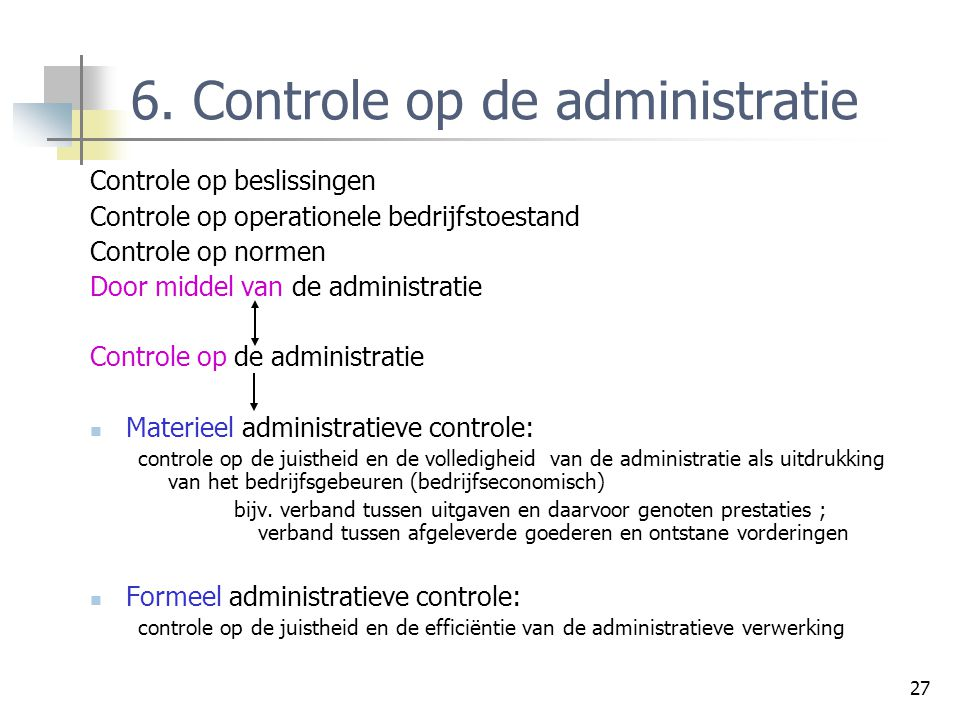 6. Controle op de administratie
