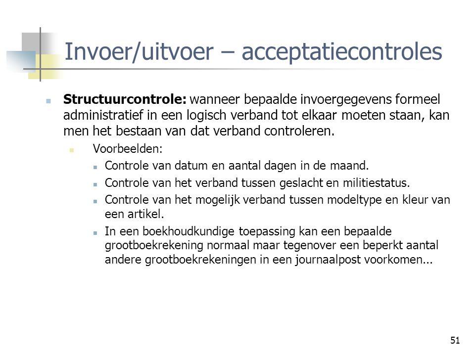 Invoer/uitvoer – acceptatiecontroles
