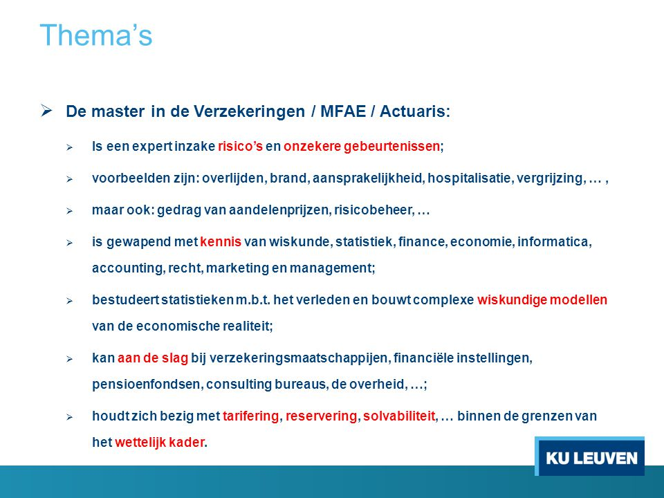 Thema's De master in de Verzekeringen / MFAE / Actuaris: