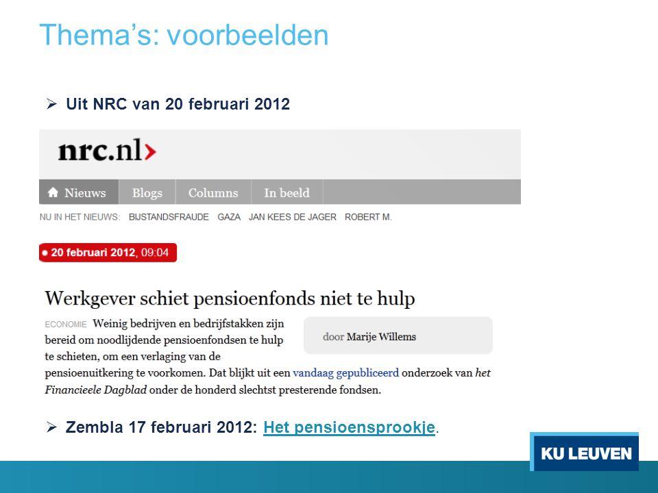 Thema's: voorbeelden Uit NRC van 20 februari 2012