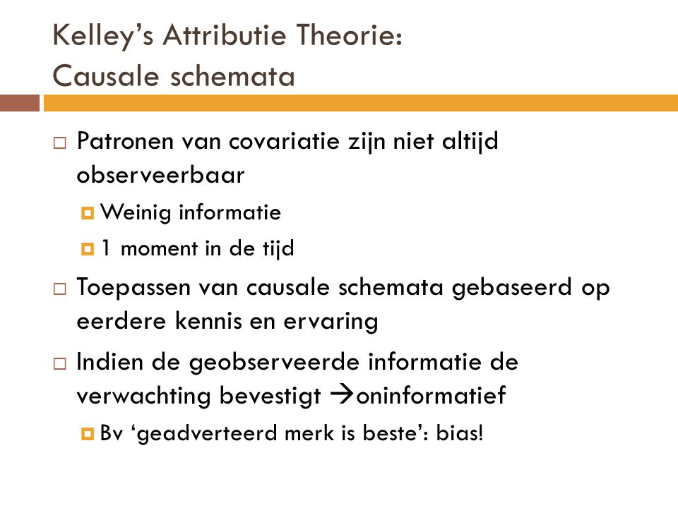 Kelley's Attributie Theorie: Causale schemata