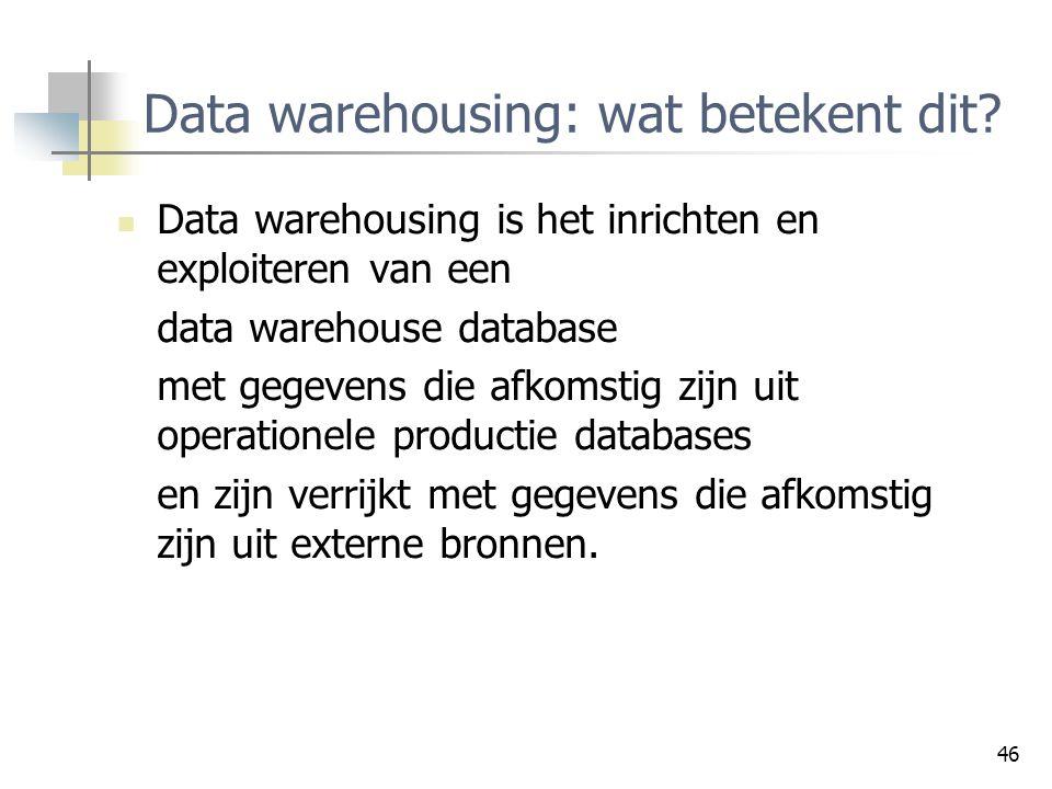 Data warehousing: wat betekent dit