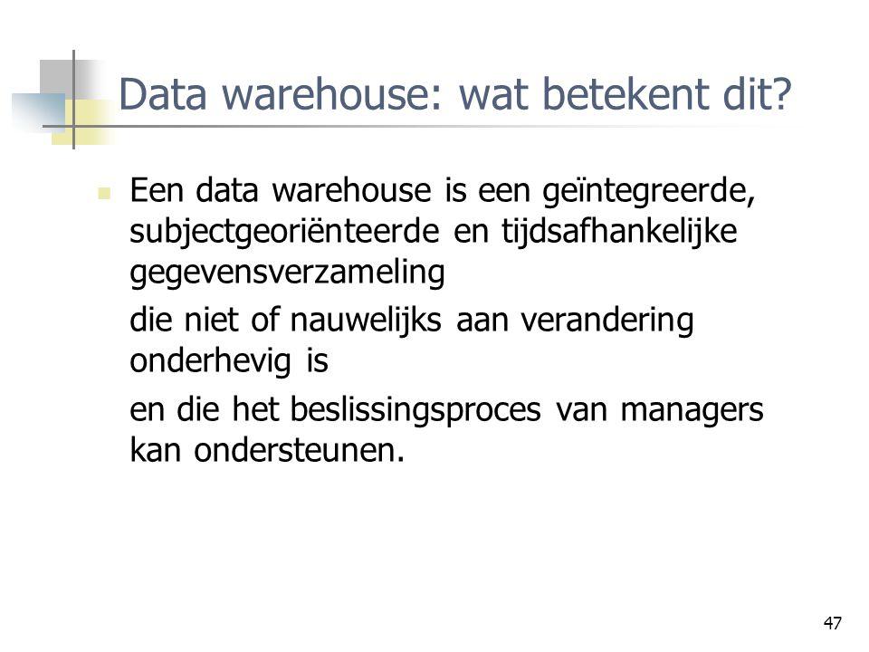 Data warehouse: wat betekent dit