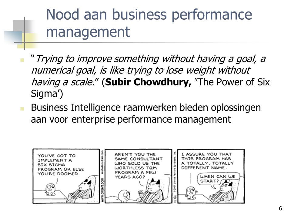 Nood aan business performance management