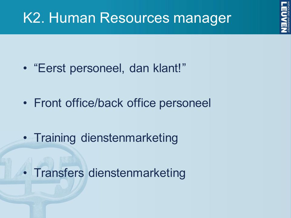 K2. Human Resources manager