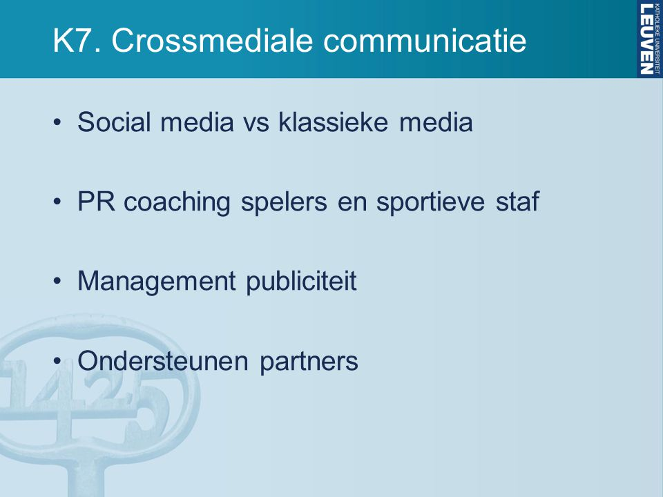 K7. Crossmediale communicatie