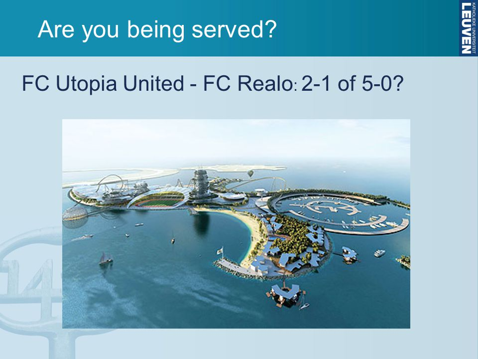 Are you being served FC Utopia United - FC Realo: 2-1 of 5-0