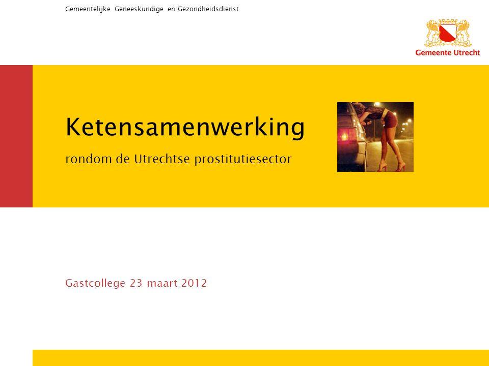 Ketensamenwerking rondom de Utrechtse prostitutiesector