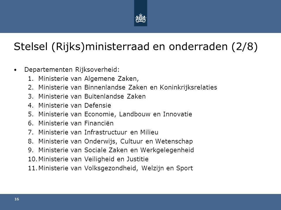 Stelsel (Rijks)ministerraad en onderraden (2/8)