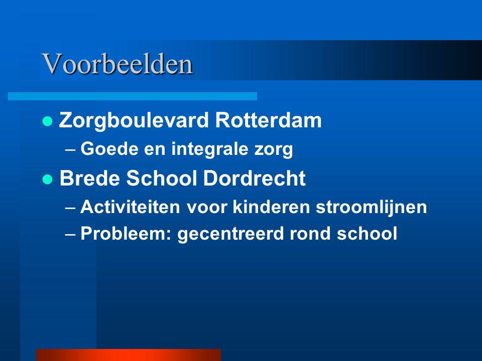 Voorbeelden Zorgboulevard Rotterdam Brede School Dordrecht