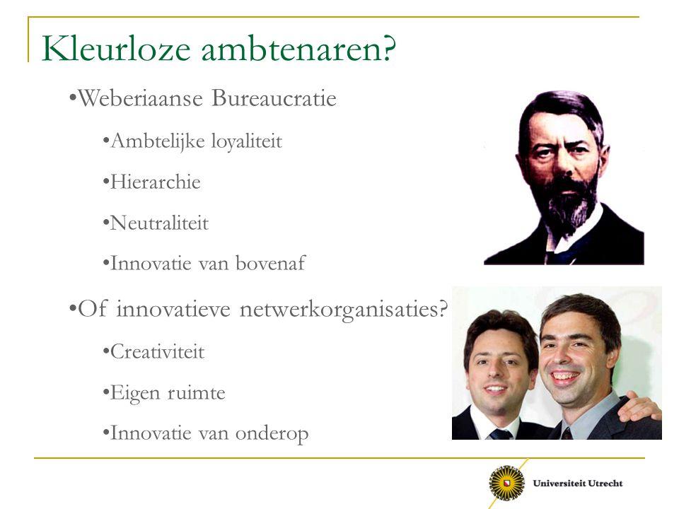 Kleurloze ambtenaren Weberiaanse Bureaucratie