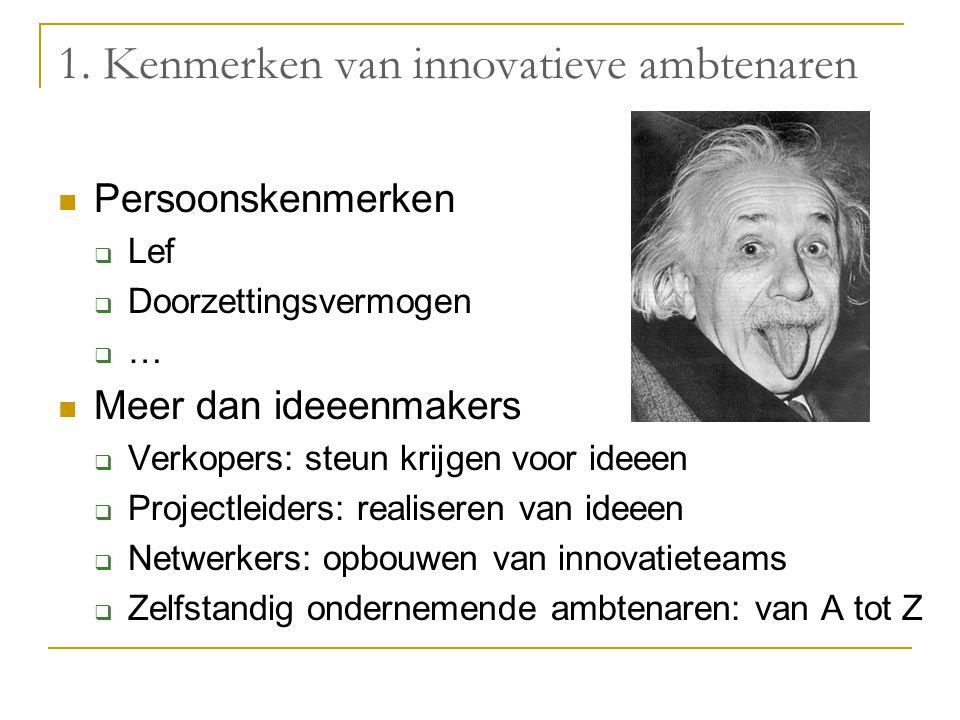 1. Kenmerken van innovatieve ambtenaren