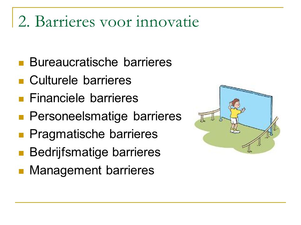 2. Barrieres voor innovatie
