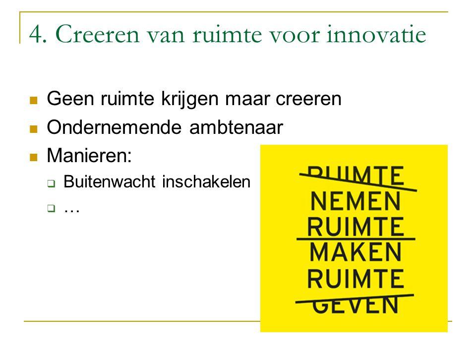 4. Creeren van ruimte voor innovatie
