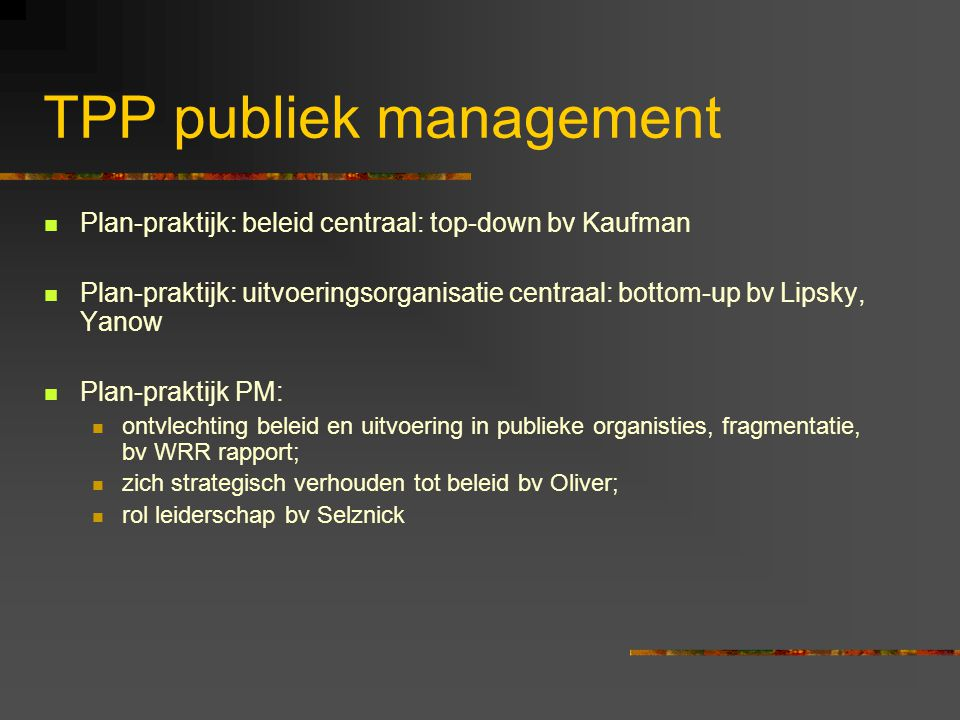 TPP publiek management