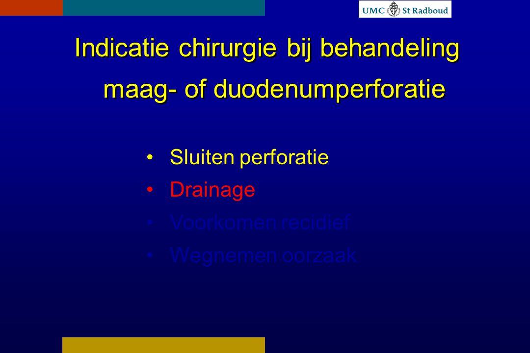 Indicatie chirurgie bij behandeling maag- of duodenumperforatie