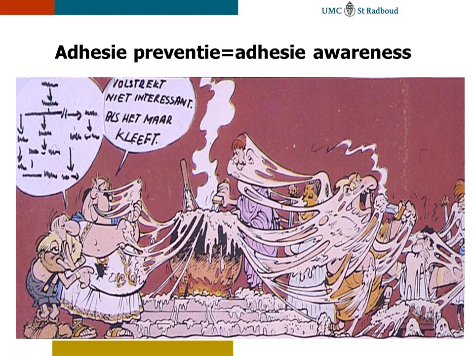 Adhesie preventie=adhesie awareness