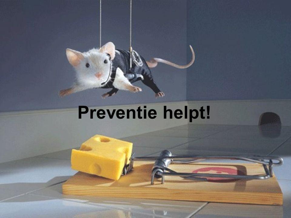 Preventie helpt!