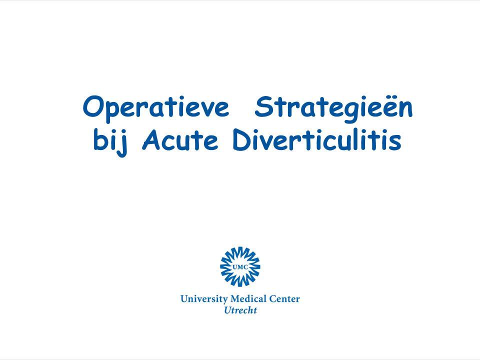 Operatieve Strategieën bij Acute Diverticulitis
