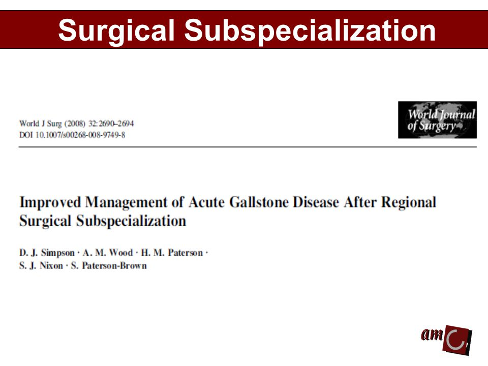 Surgical Subspecialization