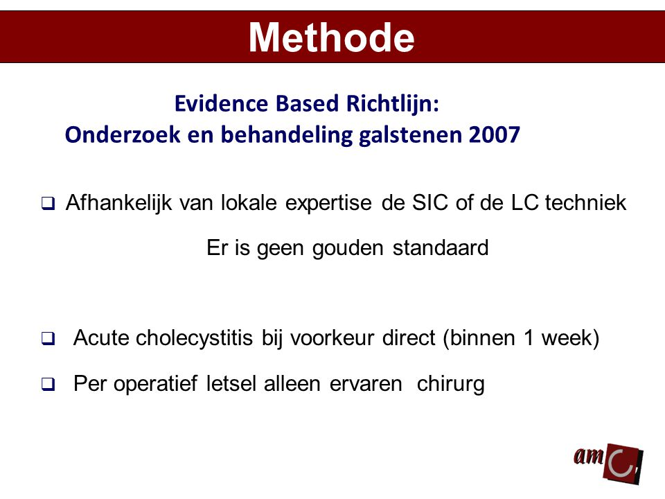 Methode Evidence Based Richtlijn: