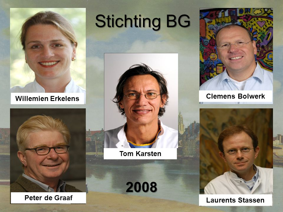 Stichting BG 2008 Clemens Bolwerk Willemien Erkelens Tom Karsten