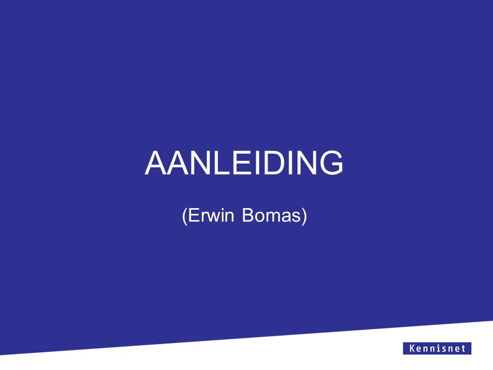AANLEIDING (Erwin Bomas)