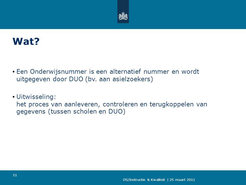 Wat Een Onderwijsnummer is een alternatief nummer en wordt uitgegeven door DUO (bv. aan asielzoekers)