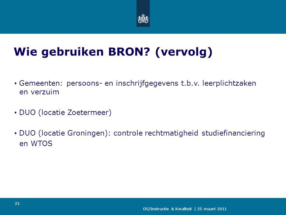 Wie gebruiken BRON (vervolg)