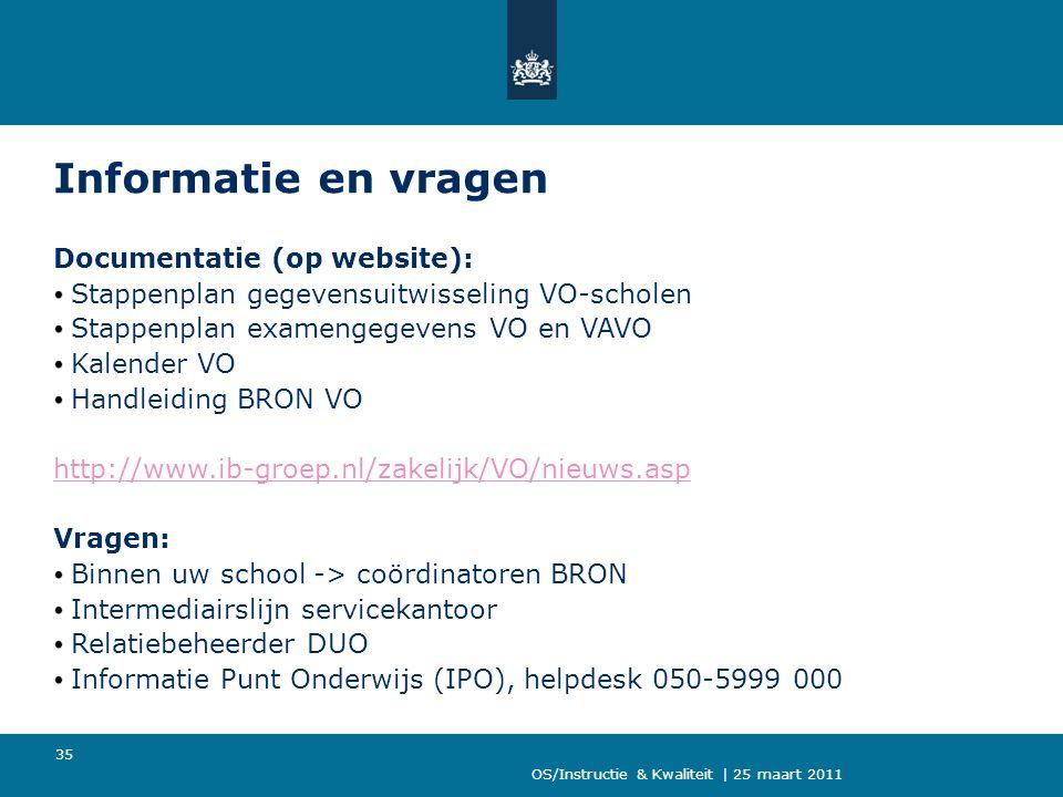 Informatie en vragen Documentatie (op website):