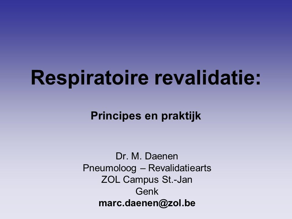Respiratoire revalidatie: Principes en praktijk