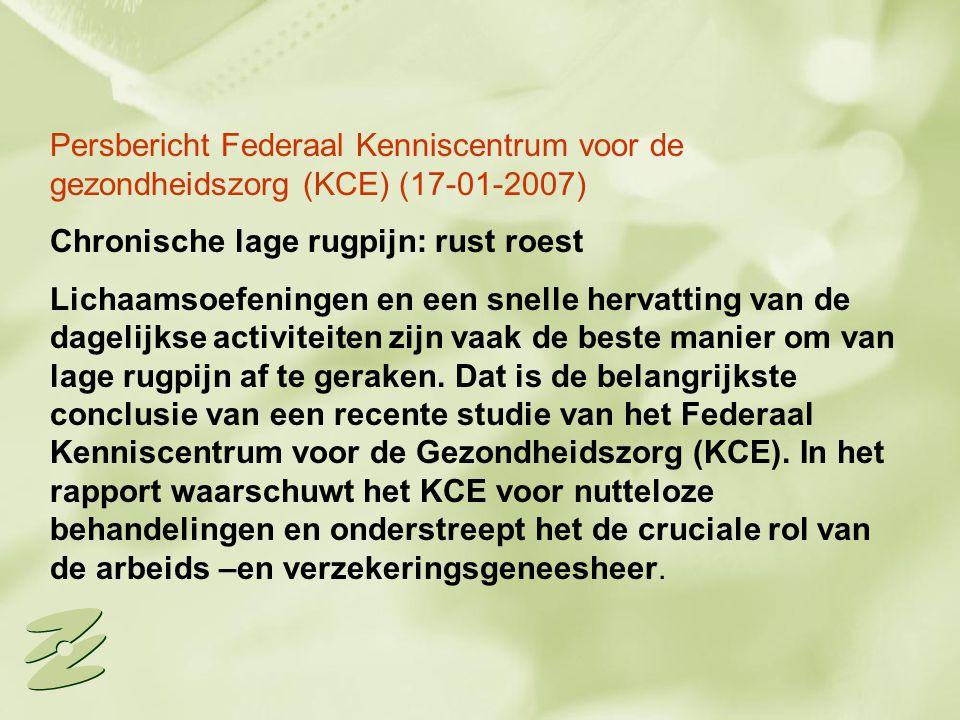 Persbericht Federaal Kenniscentrum voor de gezondheidszorg (KCE) (17-01-2007)