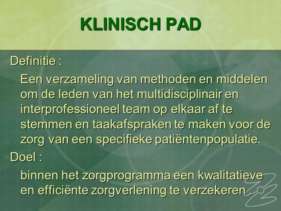 KLINISCH PAD Definitie :