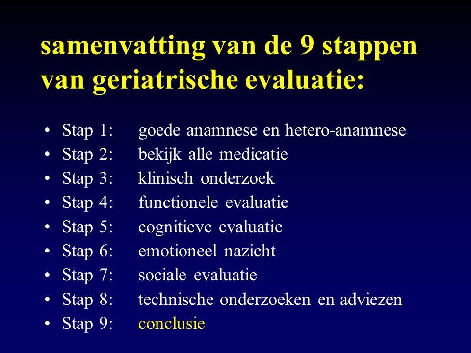 samenvatting van de 9 stappen van geriatrische evaluatie: