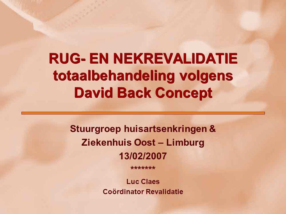 RUG- EN NEKREVALIDATIE totaalbehandeling volgens David Back Concept