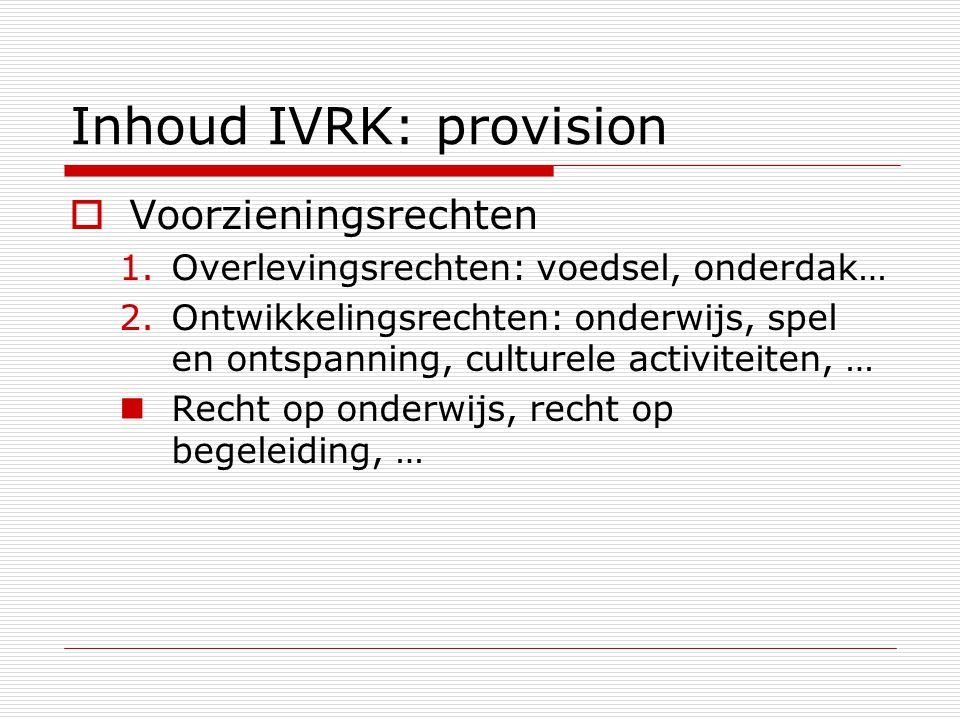 Inhoud IVRK: provision