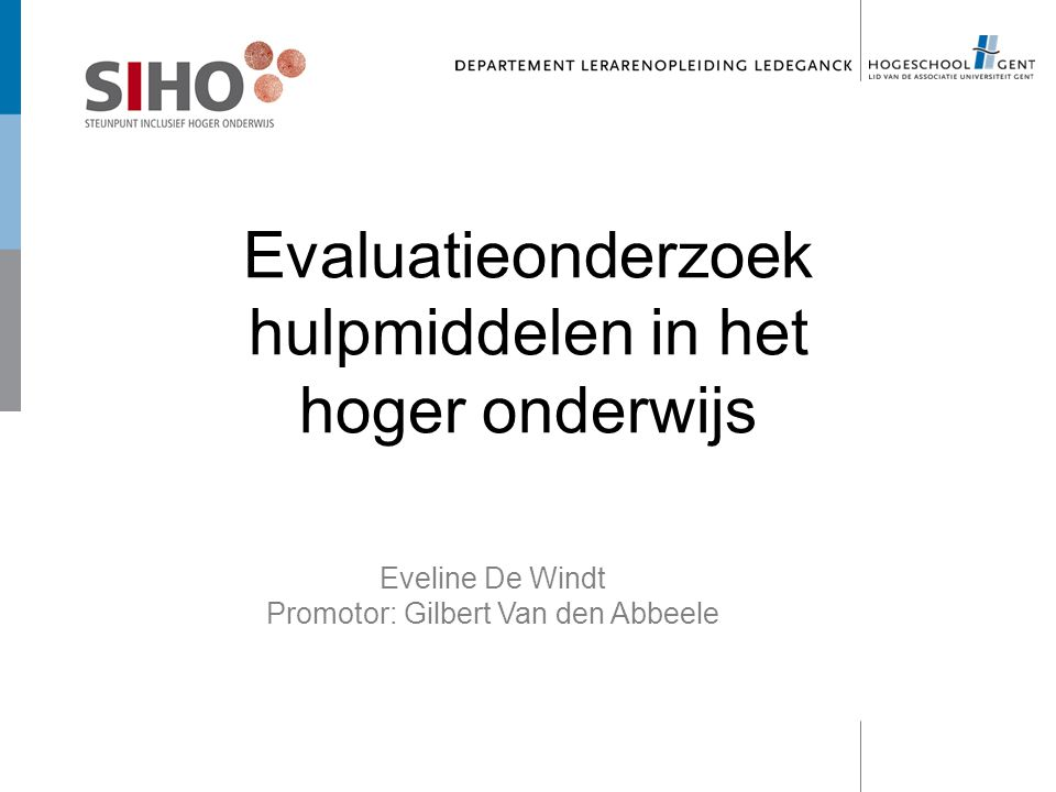 Evaluatieonderzoek hulpmiddelen in het hoger onderwijs