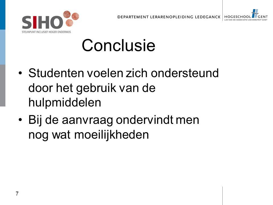 Conclusie Studenten voelen zich ondersteund door het gebruik van de hulpmiddelen.