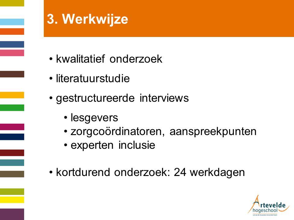 3. Werkwijze kwalitatief onderzoek literatuurstudie