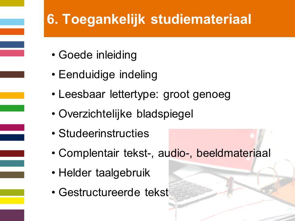 6. Toegankelijk studiemateriaal